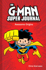 G-Man Super Journal: Awesome Origins